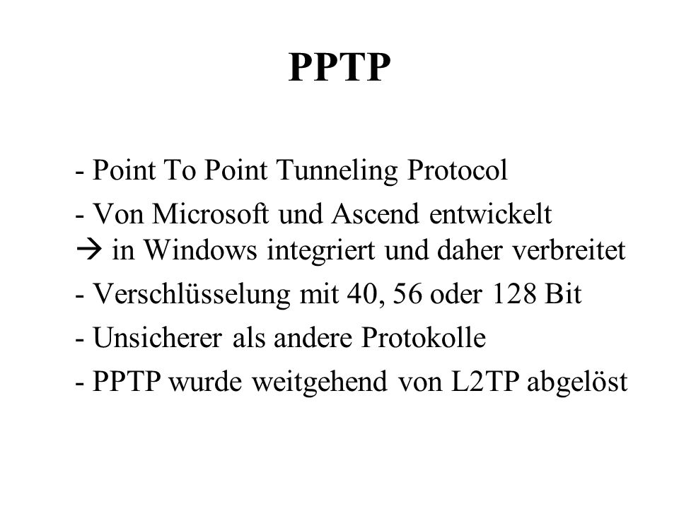PPTP Point To Point Tunneling Protocol