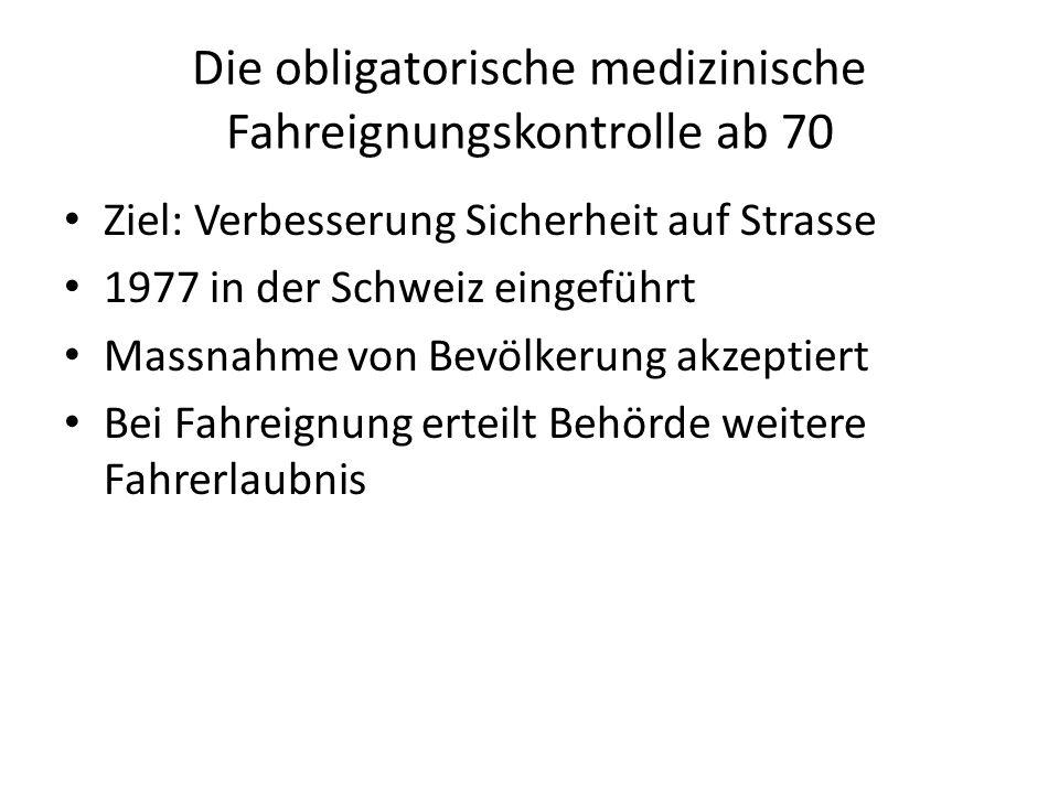 Die obligatorische medizinische Fahreignungskontrolle ab 70