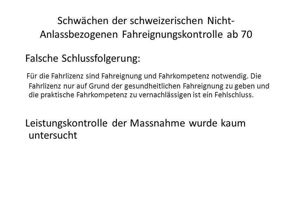Schwächen der schweizerischen Nicht-Anlassbezogenen Fahreignungskontrolle ab 70