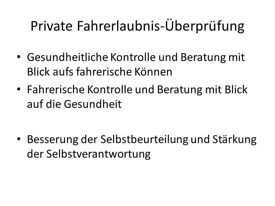Private Fahrerlaubnis-Überprüfung