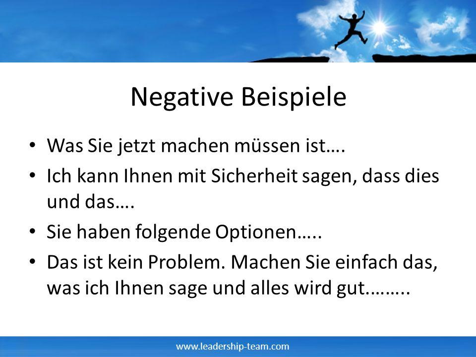 Negative Beispiele Was Sie jetzt machen müssen ist….