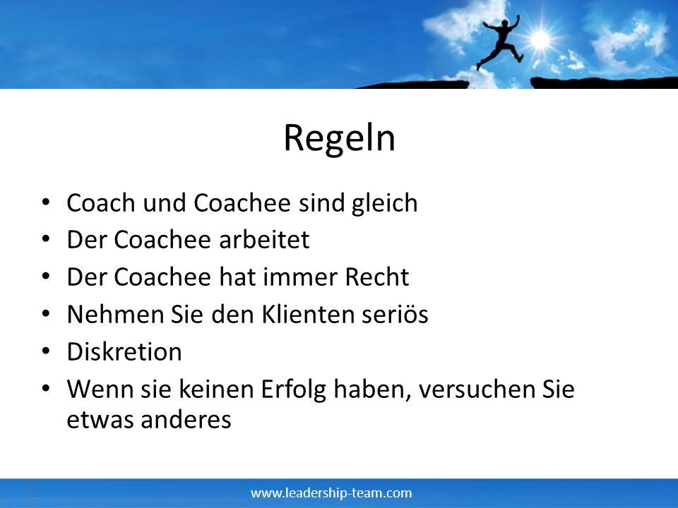Regeln Coach und Coachee sind gleich Der Coachee arbeitet
