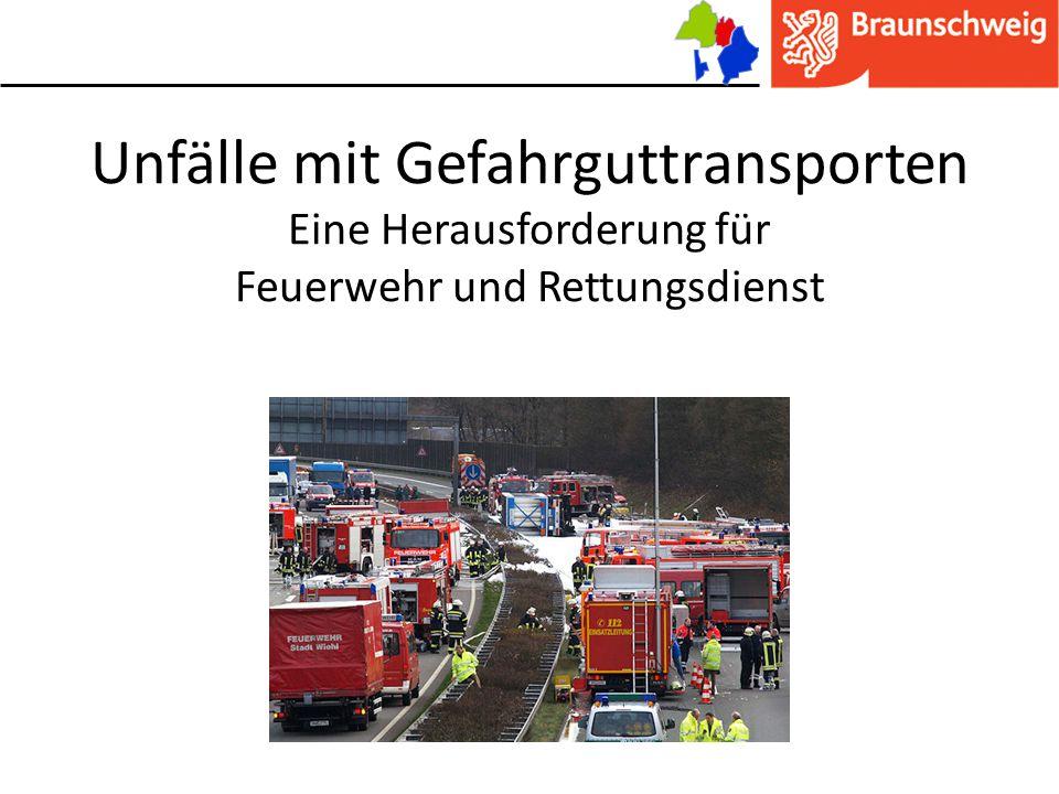 Unfälle mit Gefahrguttransporten Eine Herausforderung für Feuerwehr und Rettungsdienst