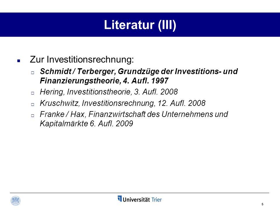 Literatur (III) Zur Investitionsrechnung: