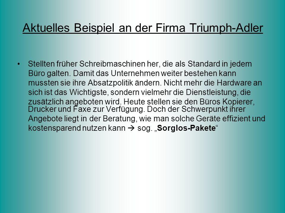 Aktuelles Beispiel an der Firma Triumph-Adler