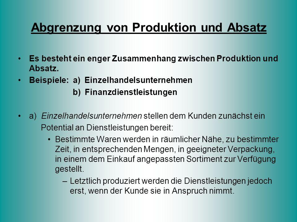Abgrenzung von Produktion und Absatz