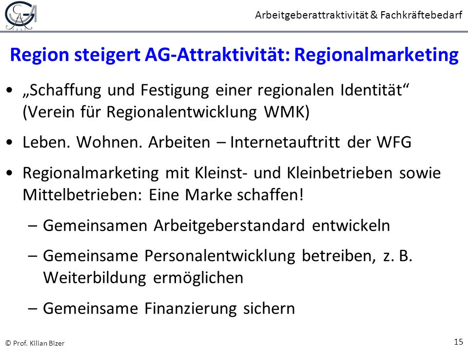 Region steigert AG-Attraktivität: Regionalmarketing