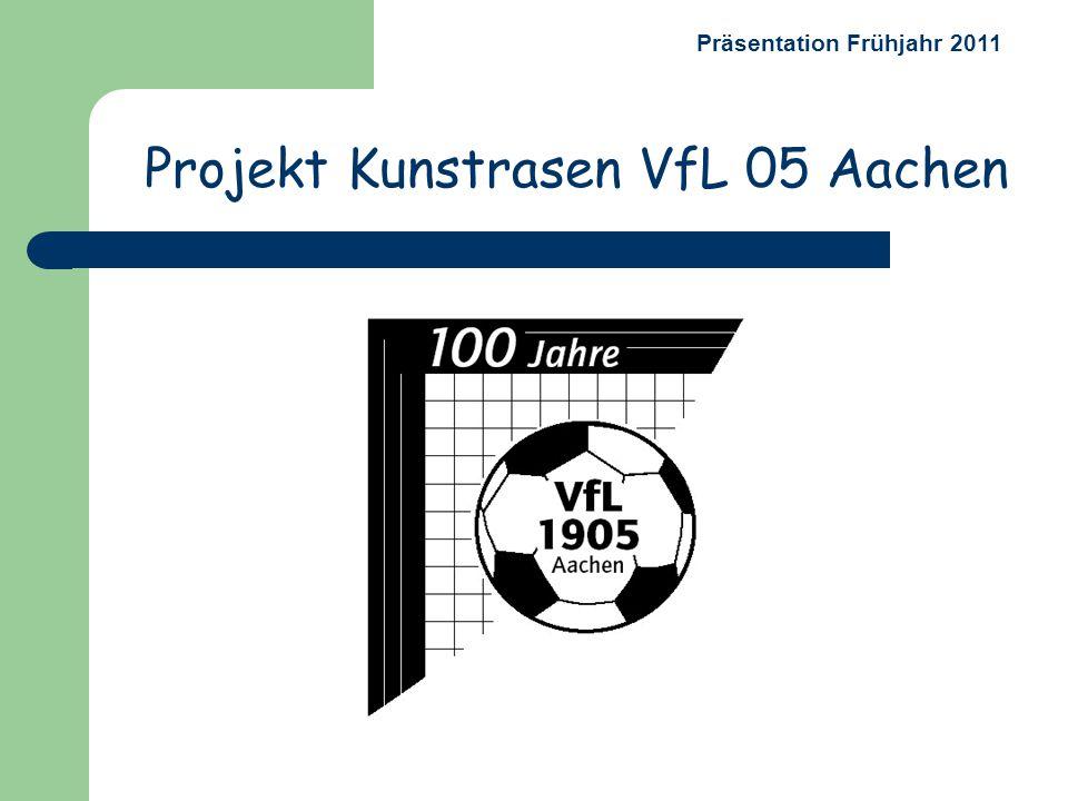 Projekt Kunstrasen VfL 05 Aachen