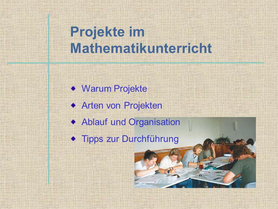 Projekte im Mathematikunterricht