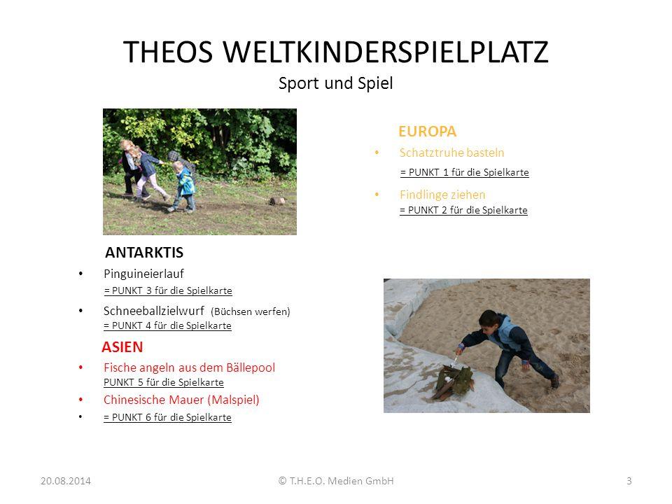 THEOS WELTKINDERSPIELPLATZ Sport und Spiel