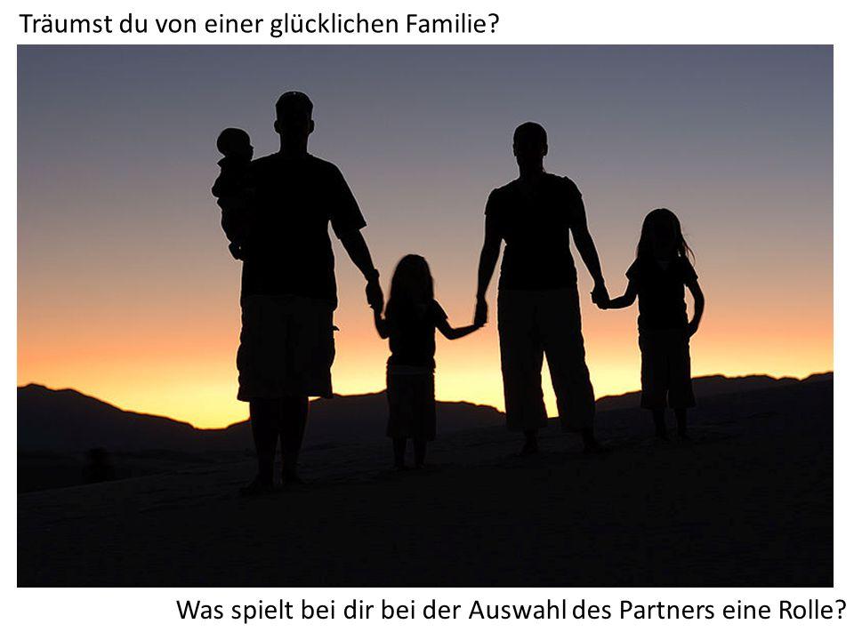 Träumst du von einer glücklichen Familie