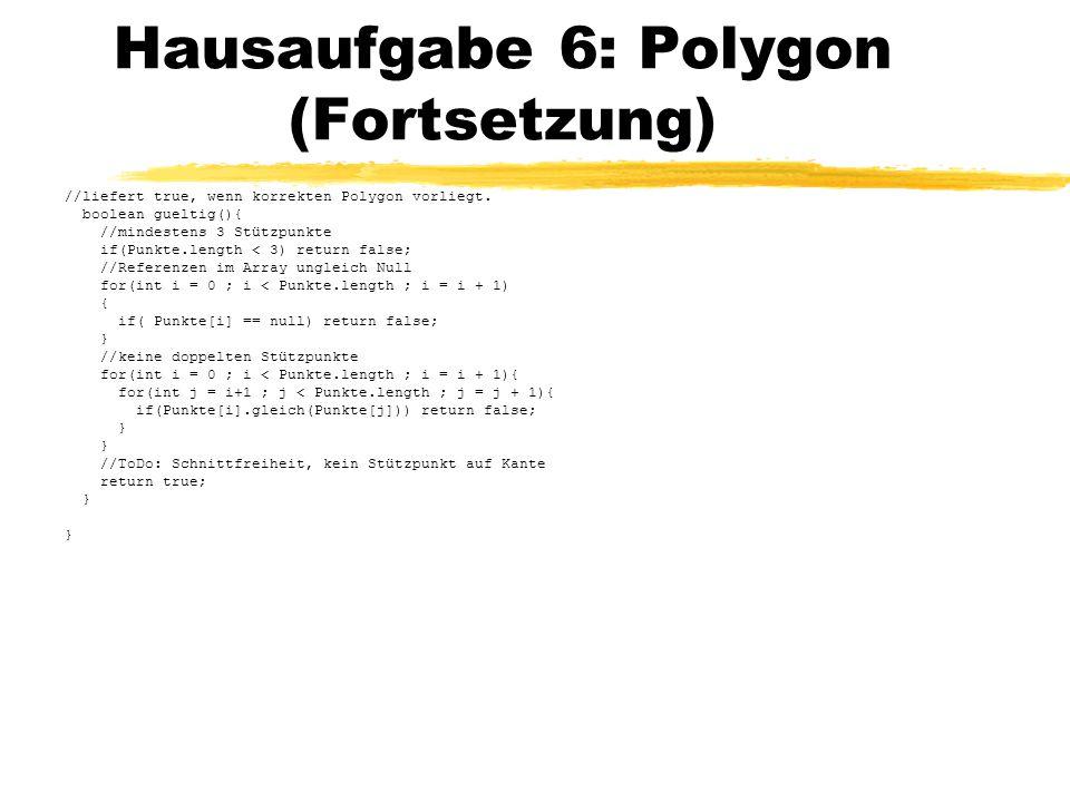 Hausaufgabe 6: Polygon (Fortsetzung)