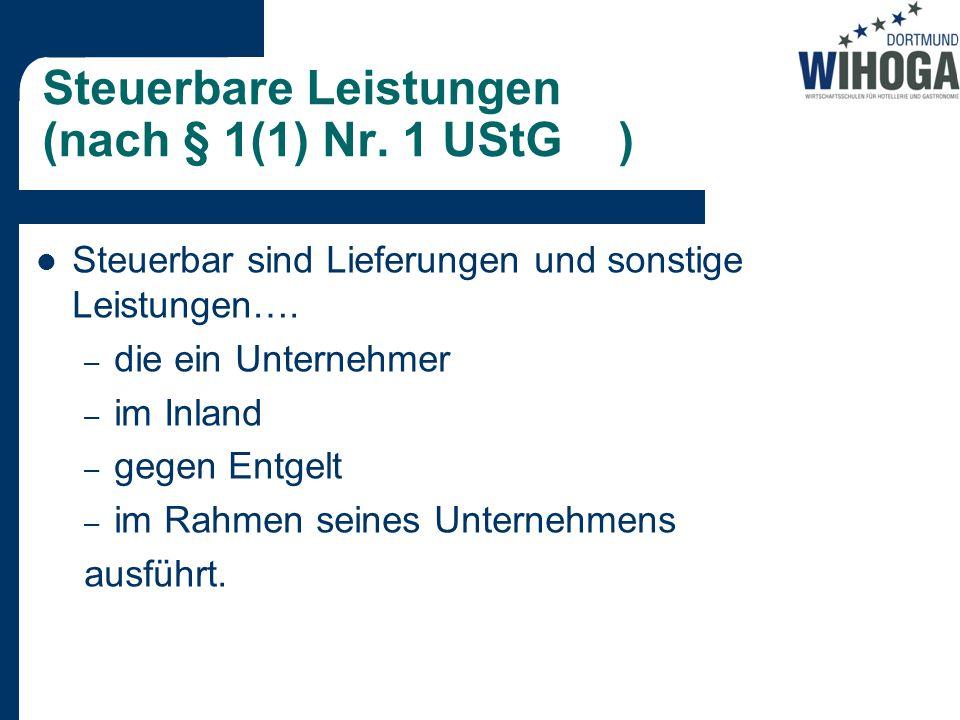 Steuerbare Leistungen (nach § 1(1) Nr. 1 UStG )