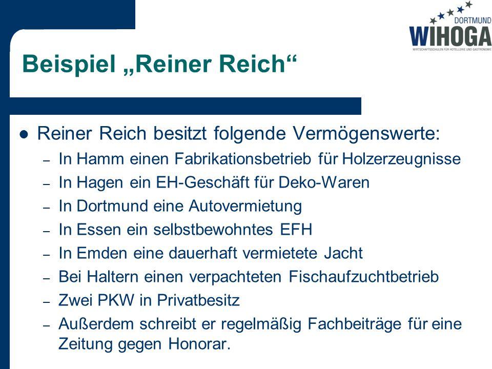 """Beispiel """"Reiner Reich"""