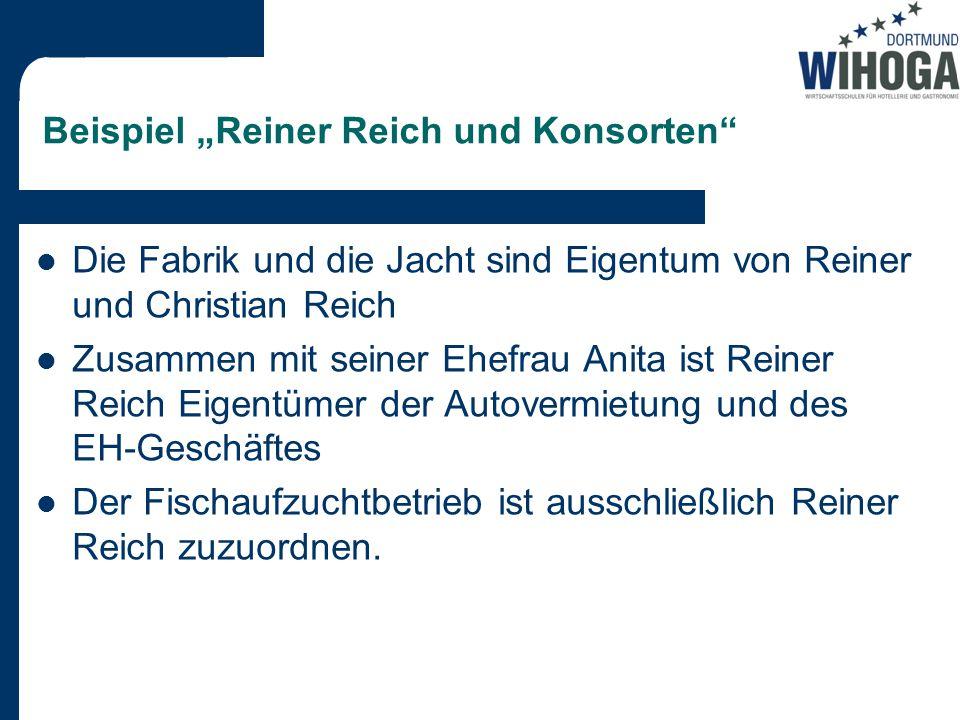 """Beispiel """"Reiner Reich und Konsorten"""
