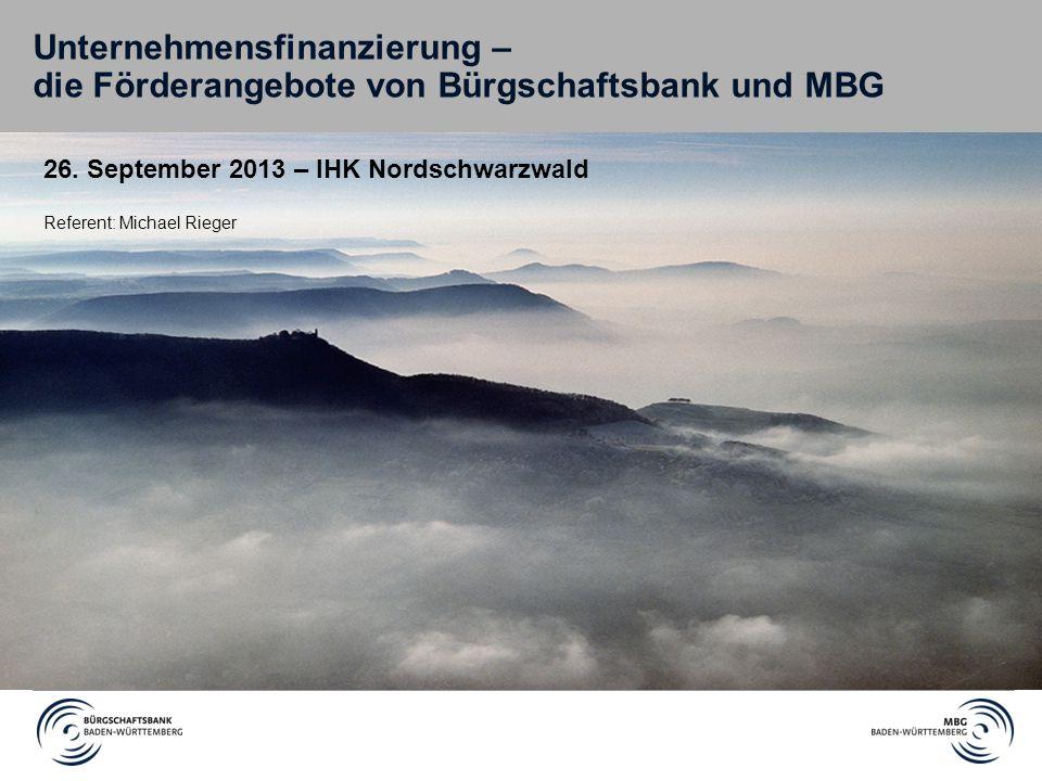 Unternehmensfinanzierung – die Förderangebote von Bürgschaftsbank und MBG