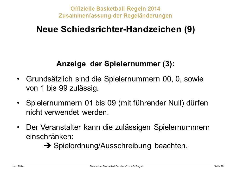 Neue Schiedsrichter-Handzeichen (9) Anzeige der Spielernummer (3):
