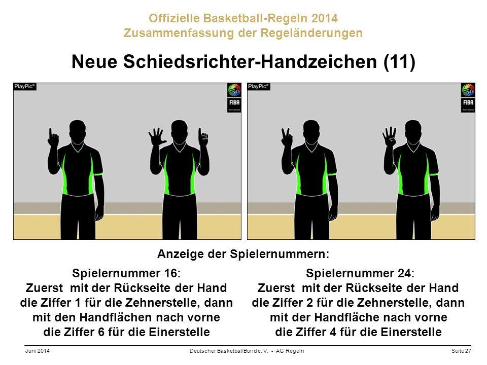 Neue Schiedsrichter-Handzeichen (11) Anzeige der Spielernummern: