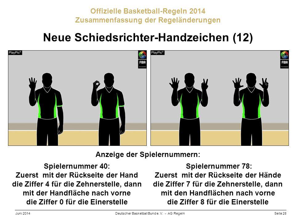 Neue Schiedsrichter-Handzeichen (12) Anzeige der Spielernummern: