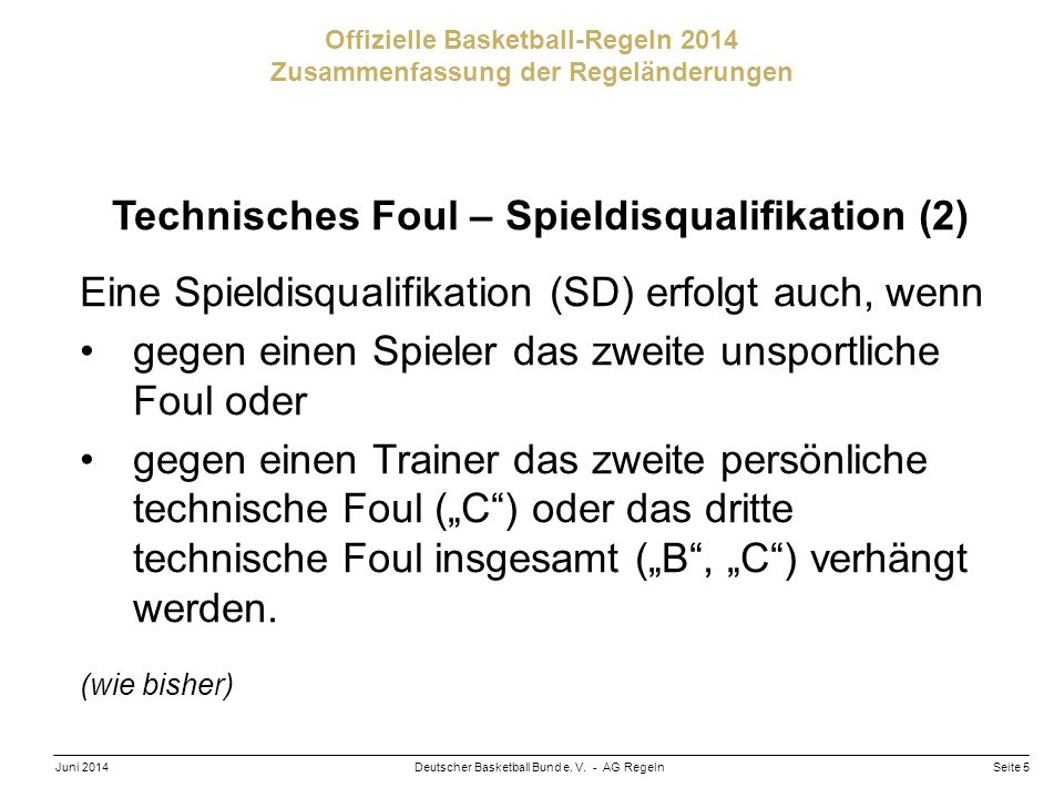 Technisches Foul – Spieldisqualifikation (2)