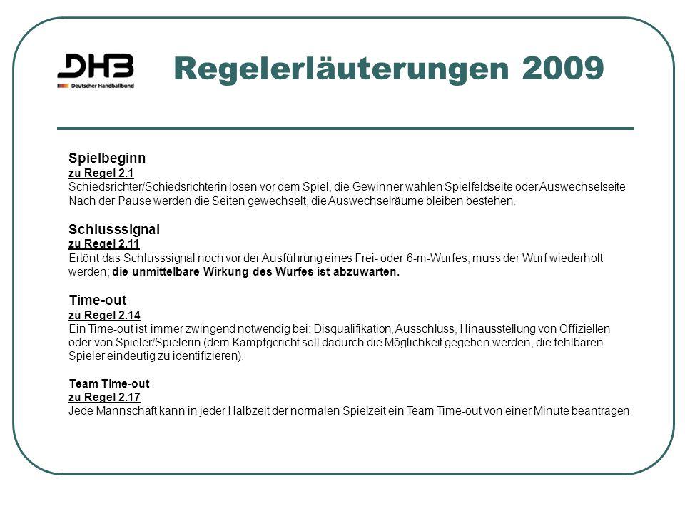 Regelerläuterungen 2009 Spielbeginn Schlusssignal Time-out