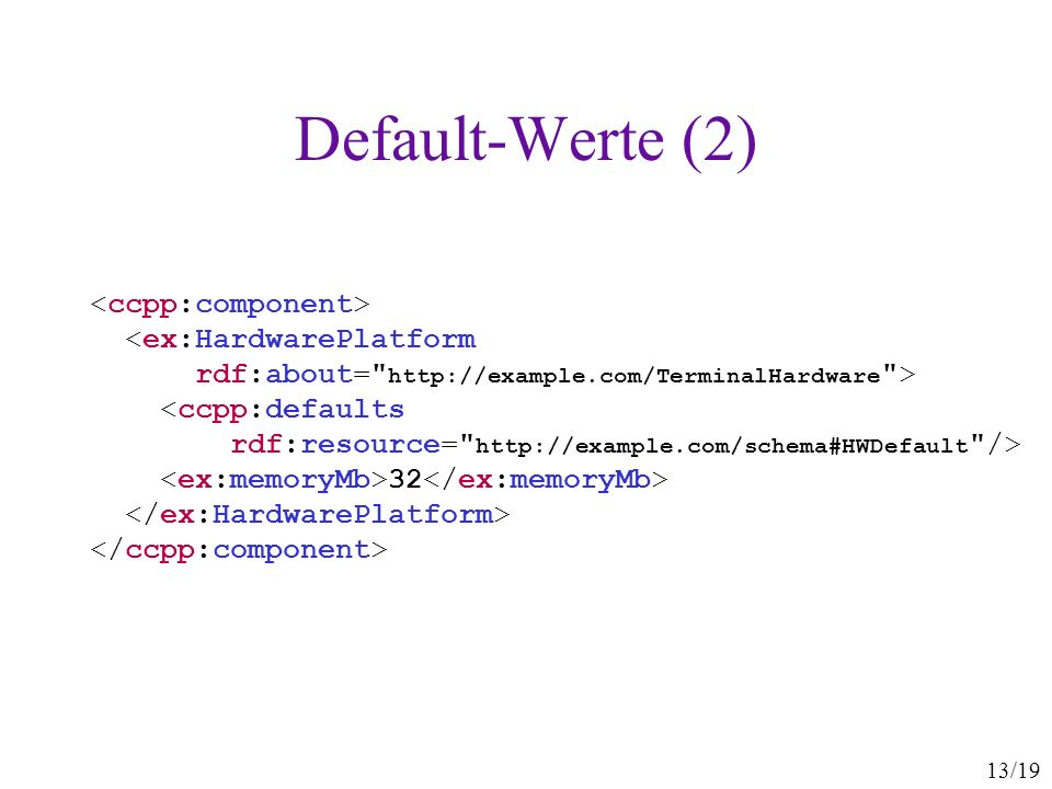 Default-Werte (2) <ccpp:component>