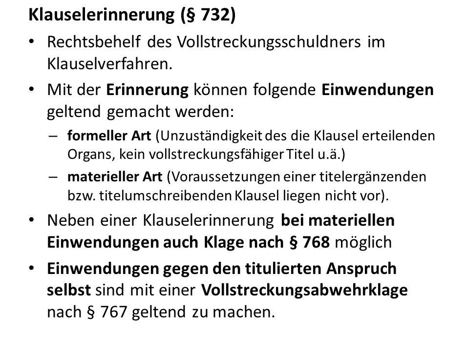 Klauselerinnerung (§ 732)