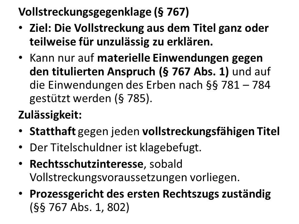 Vollstreckungsgegenklage (§ 767)