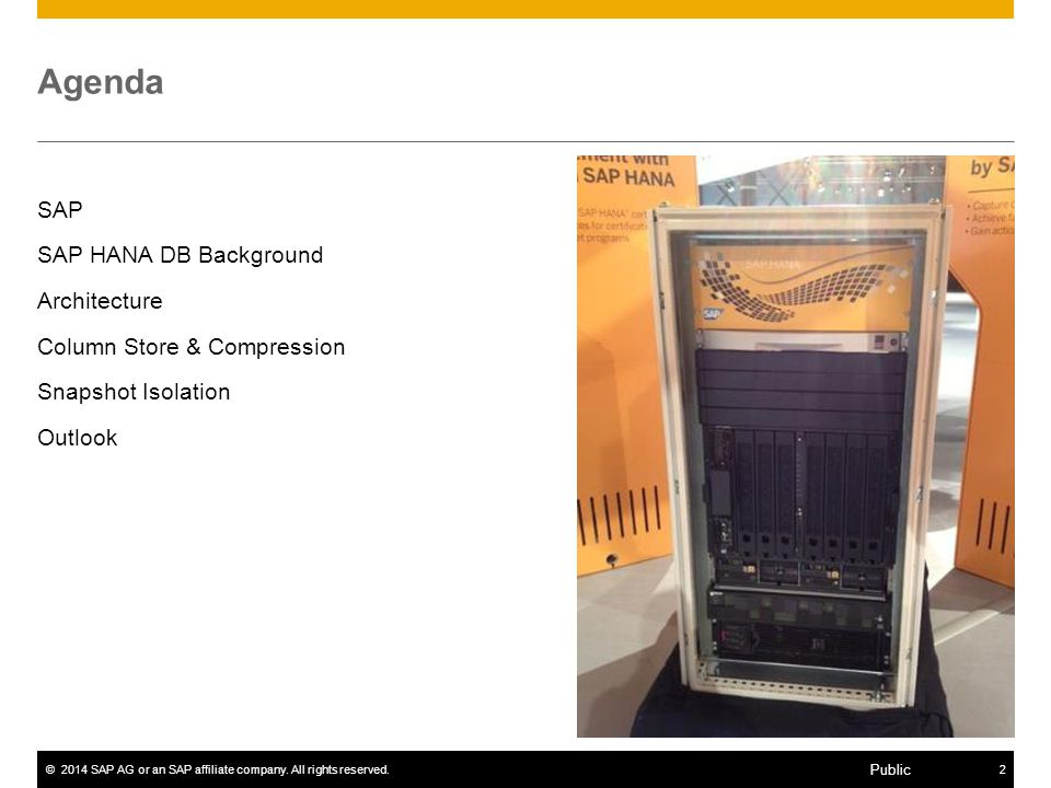Agenda SAP SAP HANA DB Background Architecture