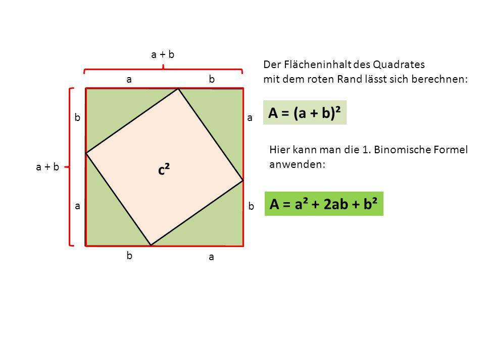 A = (a + b)² c² c² A = a² + 2ab + b² a + b