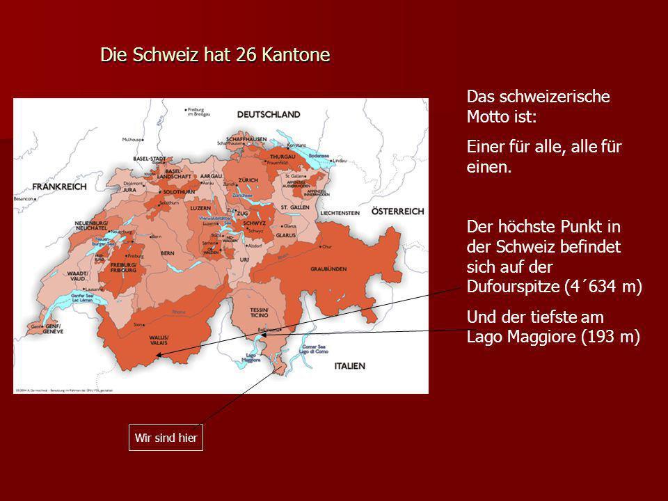 Die Schweiz hat 26 Kantone