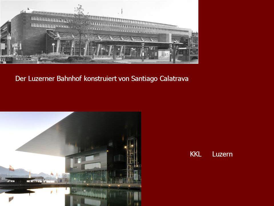 Der Luzerner Bahnhof konstruiert von Santiago Calatrava