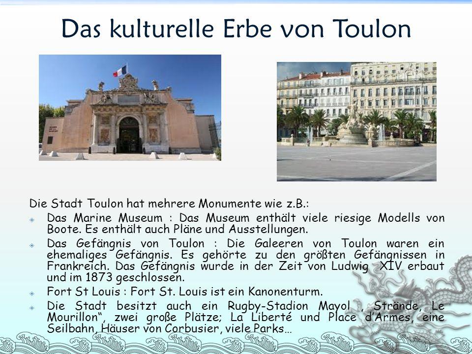 Das kulturelle Erbe von Toulon