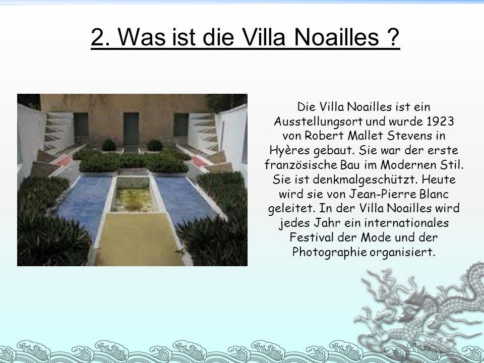 2. Was ist die Villa Noailles