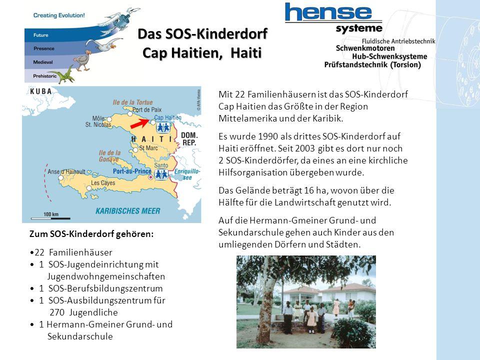 Das SOS-Kinderdorf Cap Haitien, Haiti