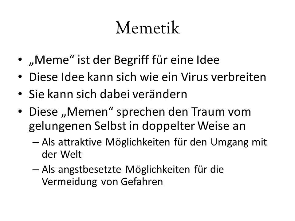 """Memetik """"Meme ist der Begriff für eine Idee"""