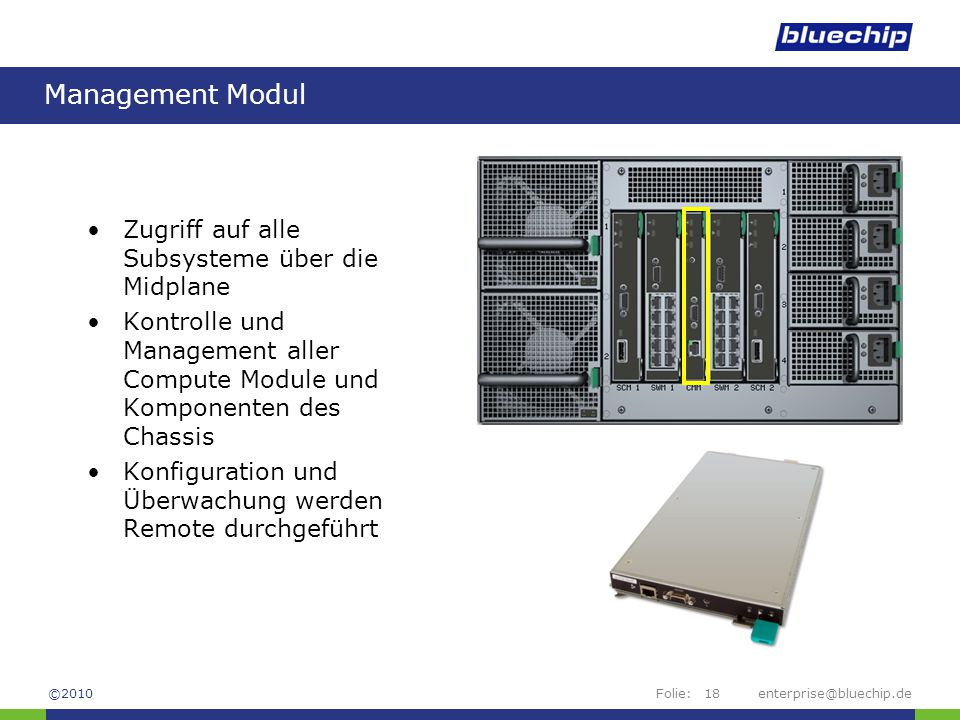 Management Modul Zugriff auf alle Subsysteme über die Midplane