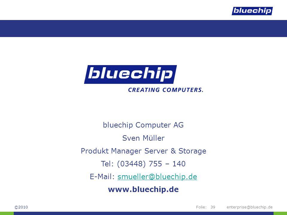 Produkt Manager Server & Storage Tel: (03448) 755 – 140