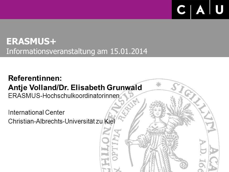 ERASMUS+ Informationsveranstaltung am 15.01.2014 Referentinnen: