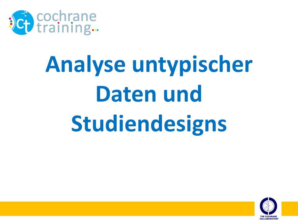 Analyse untypischer Daten und Studiendesigns