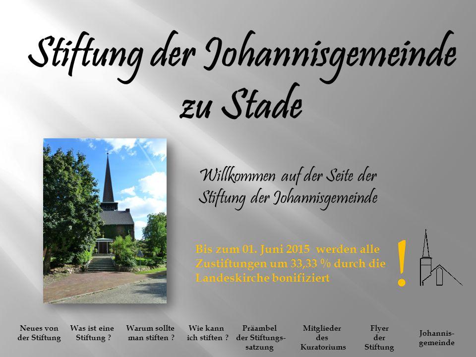 ! Stiftung der Johannisgemeinde zu Stade