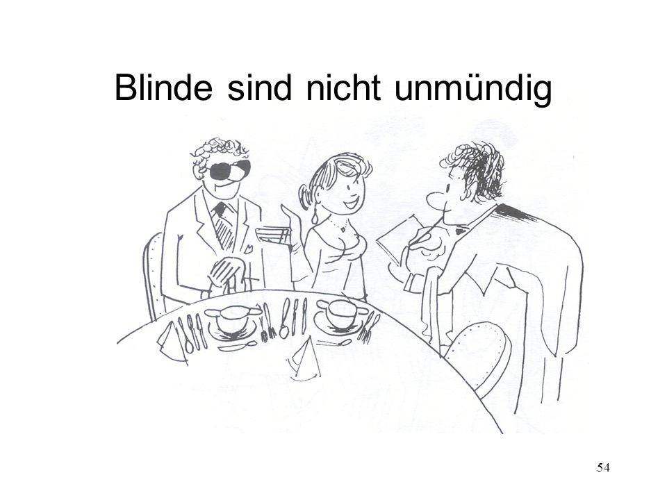 Blinde sind nicht unmündig