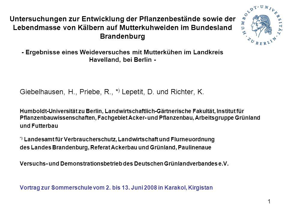 Giebelhausen, H., Priebe, R., *) Lepetit, D. und Richter, K.