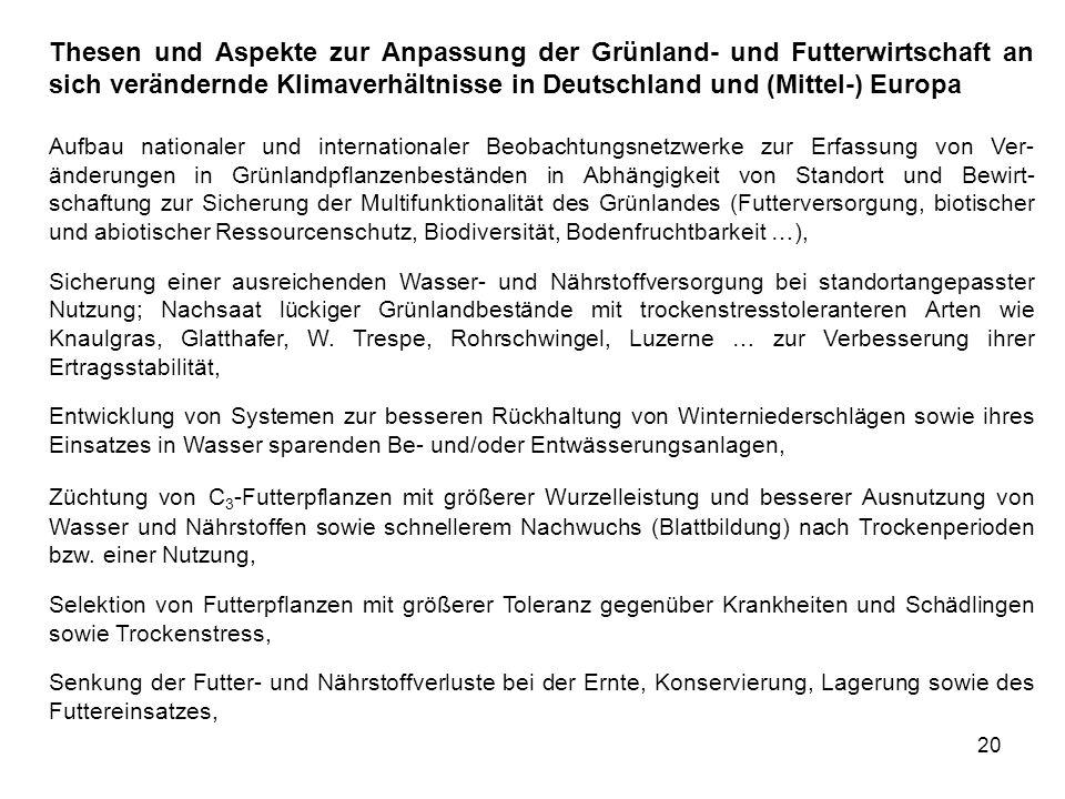 Thesen und Aspekte zur Anpassung der Grünland- und Futterwirtschaft an sich verändernde Klimaverhältnisse in Deutschland und (Mittel-) Europa