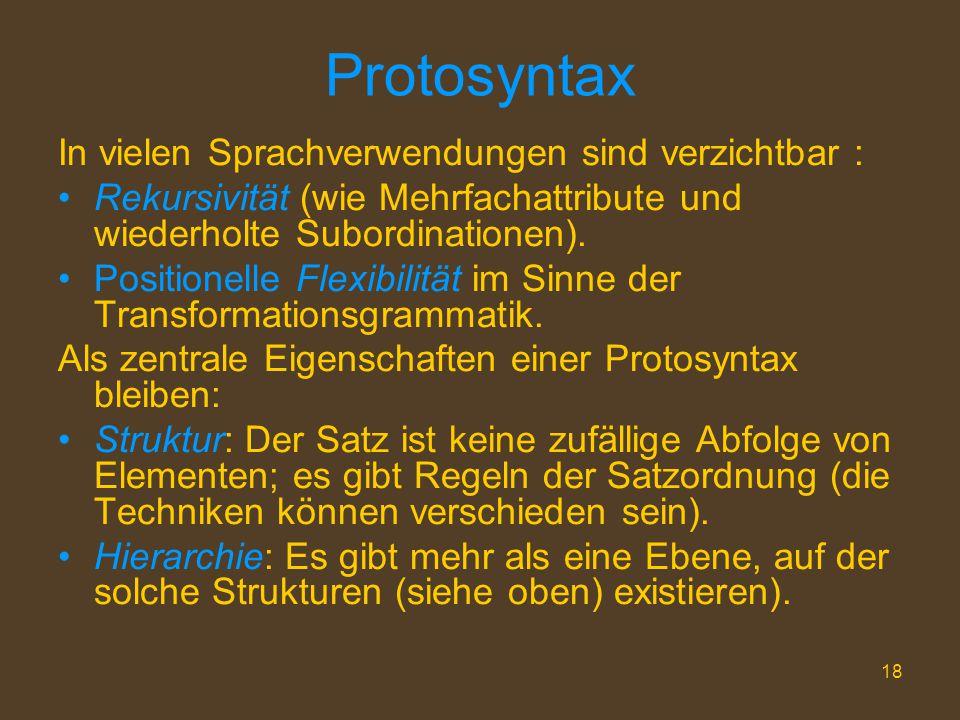Protosyntax In vielen Sprachverwendungen sind verzichtbar :