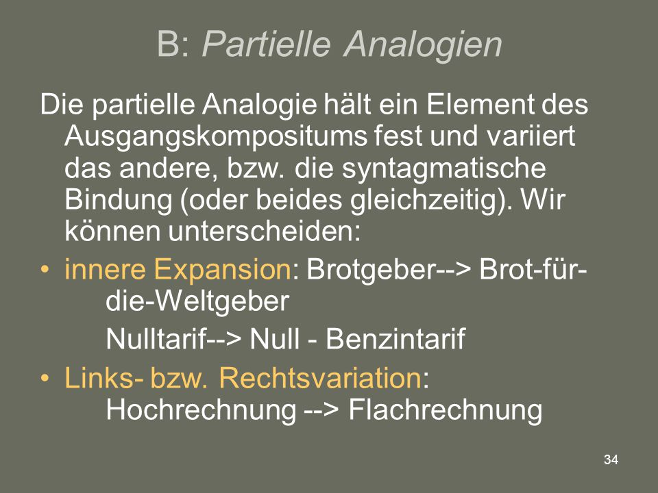 B: Partielle Analogien