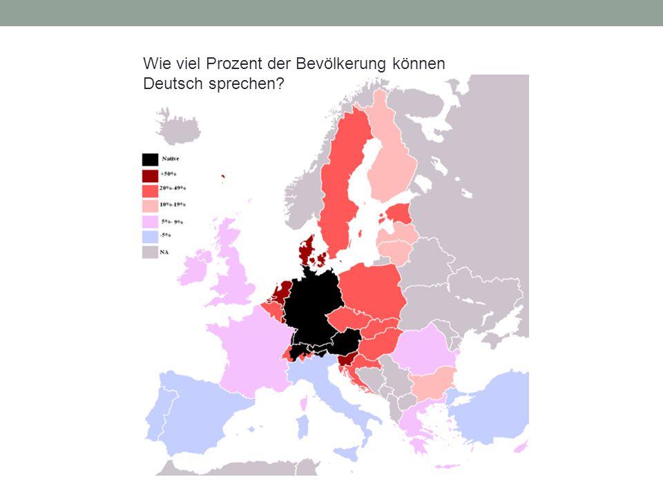Wie viel Prozent der Bevölkerung können Deutsch sprechen