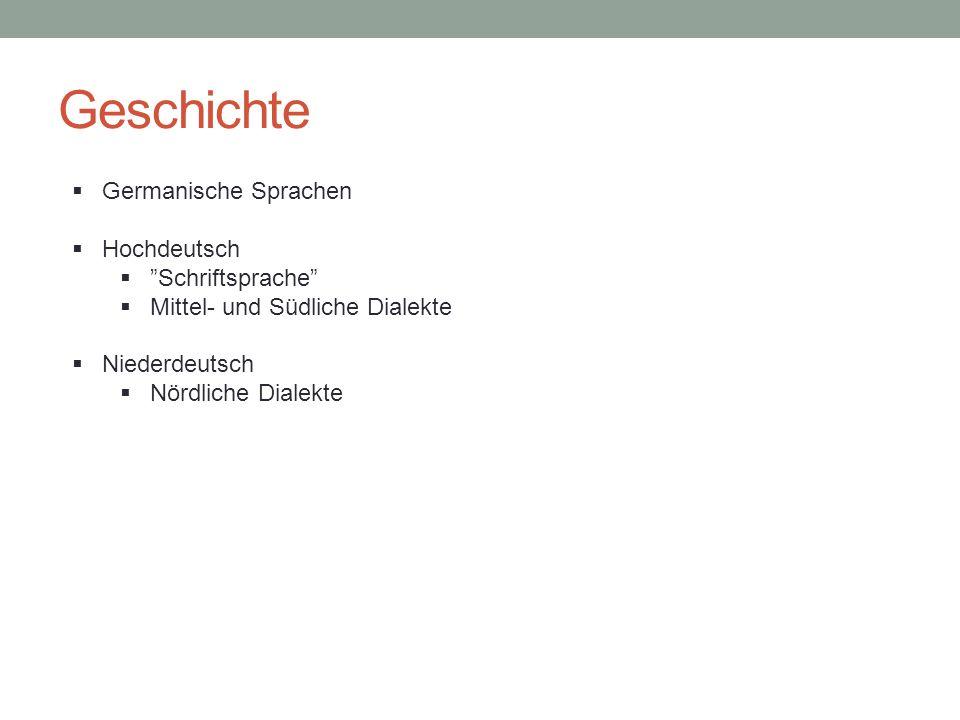 Geschichte Germanische Sprachen Hochdeutsch Schriftsprache