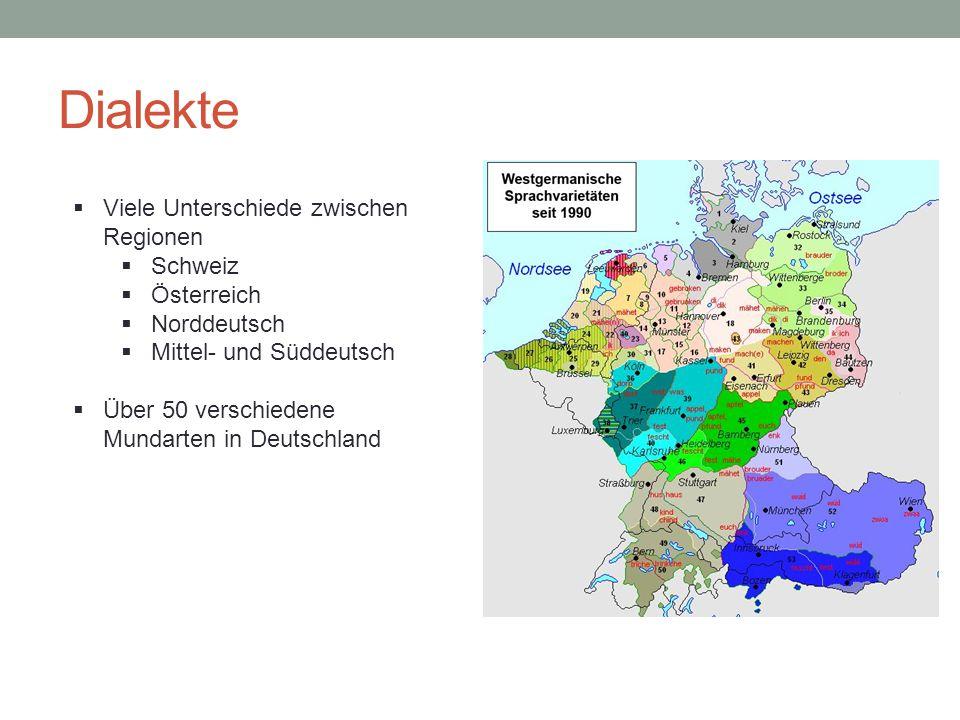 Dialekte Viele Unterschiede zwischen Regionen Schweiz Österreich