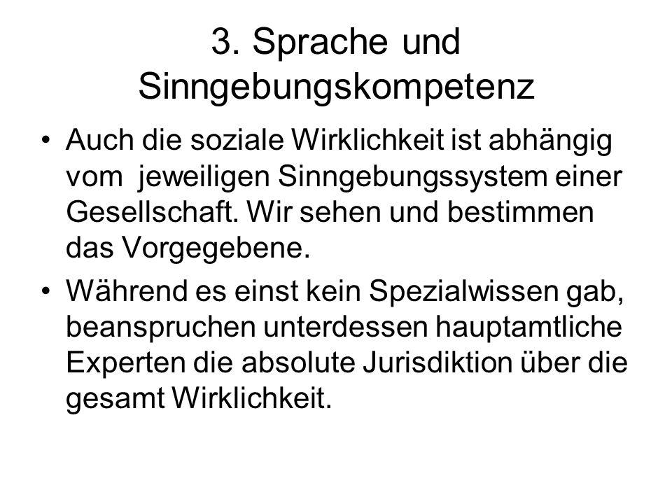 3. Sprache und Sinngebungskompetenz